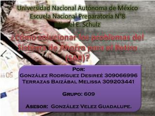 Universidad Nacional Autónoma de México Escuela Nacional Preparatoria N°8 Miguel E.  Schulz