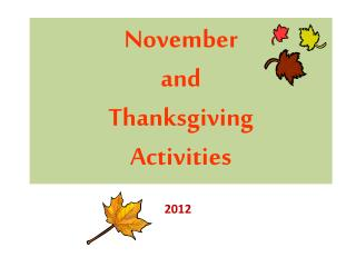 November  and  Thanksgiving  Activities