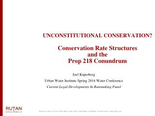UNCONSTITUTIONAL CONSERVATION? Conservation Rate Structures  and the  Prop 218 Conundrum
