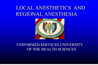 LOCAL ANESTHETICS  AND REGIONAL ANESTHESIA