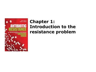 Chapter 1: Introduction to the resistance problem