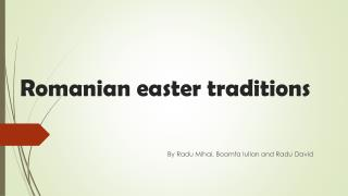 Romanian e aster  traditions