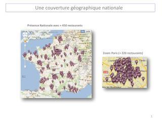 Une couverture géographique nationale