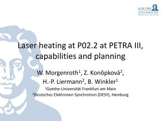 Laser heating at P02.2 at PETRA III, capabilities and planning