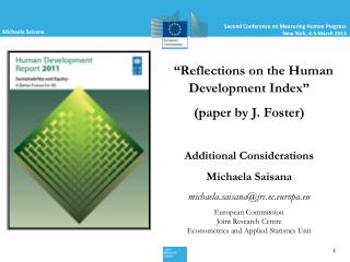 """Reflections on the Human Development Index""  (paper by J. Foster) Additional Considerations"