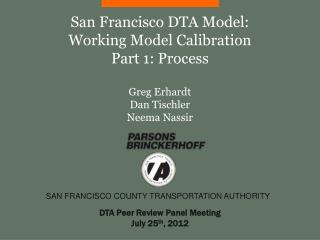 DTA Peer Review Panel Meeting July 25 th , 2012