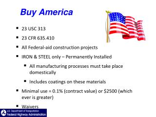 23 USC 313 23 CFR 635.410 All Federal-aid construction projects