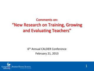 "Comments on: ""New Research on Training, Growing and Evaluating Teachers"""