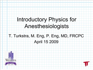 Introductory Physics for Anesthesiologists