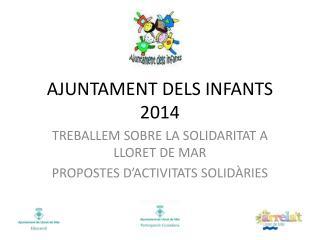 AJUNTAMENT DELS INFANTS 2014