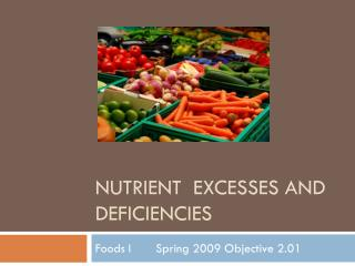 Nutrient  Excesses and Deficiencies