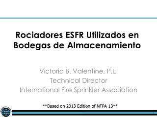 Rociadores  ESFR  Utilizados  en Bodegas de  Almacenamiento