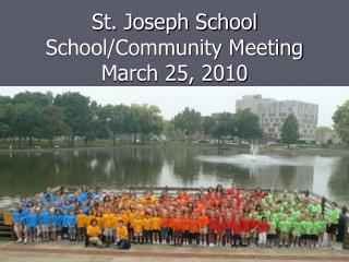 St. Joseph School School/Community Meeting March 25, 2010