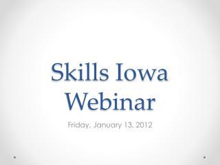 Skills Iowa Webinar