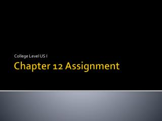Chapter 12 Assignment