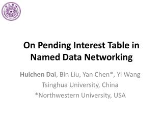 On Pending Interest Table in Named Data Networking
