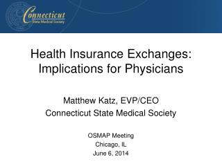 Health Insurance Exchanges: Implications for Physicians
