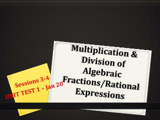 Multiplication & Division of Algebraic Fractions/Rational Expressions