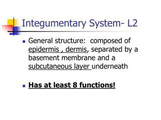 Integumentary System- L2