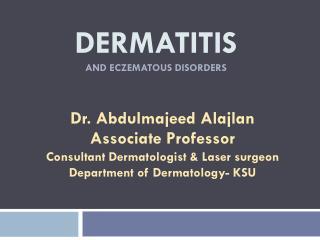Dermatitis and eczematous disorders