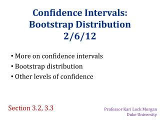 Confidence Intervals: Bootstrap  Distribution 2/6/12