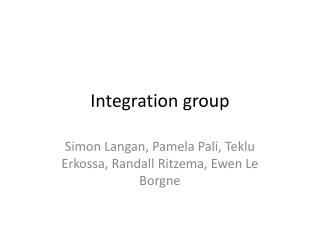 Integration group
