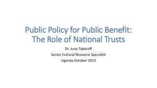 Public Policy for Public Benefit: The Role of National Trusts