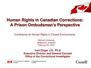 Human Rights in Canadian Corrections: A Prison Ombudsman's Perspective
