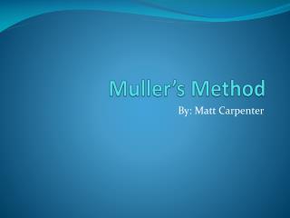 Muller's Method