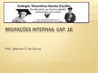 Migrações internas- cap. 16