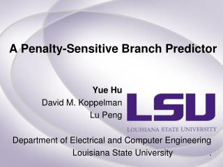 A  Penalty-Sensitive Branch Predictor