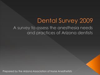 Dental Survey 2009