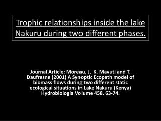 Trophic  relationships inside the lake  Nakuru  during two different phases.