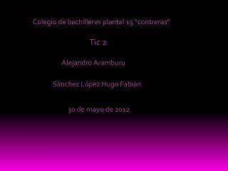 """Colegio de bachilleres plantel 15 """"contreras"""""""
