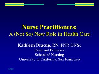 Nurse Practitioners: A Not So New Role in Health Care