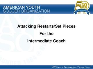 Attacking Restarts/Set Pieces For the  Intermediate Coach