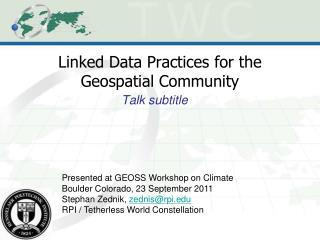 Linked Data Practices for the Geospatial Community