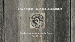 Peeve's Public House and Local Market