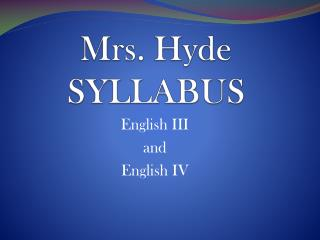 Mrs.  Hyde SYLLABUS