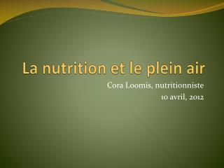 La nutrition et le plein air