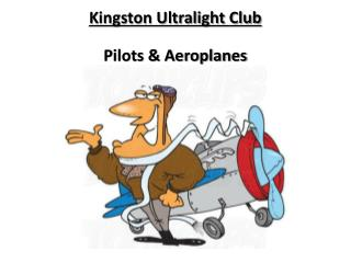 Kingston Ultralight Club Pilots & Aeroplanes