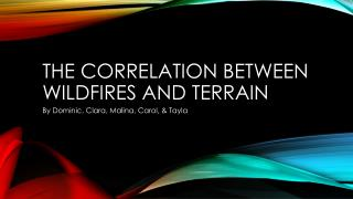 The correlation between wildfires and terrain