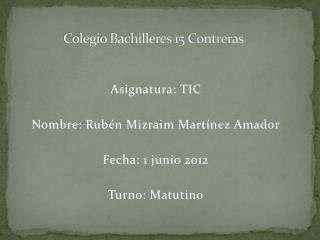 Colegio Bachilleres 15 Contreras