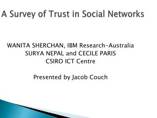 A Survey of Trust in Social Networks