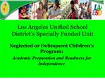 Los Angeles Unified School District s Specially Funded Unit