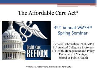 45 th  Annual WMSHP  Spring Seminar