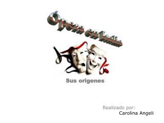 Realizado por:   Carolina Angeli