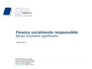 Finanza socialmente responsabile Alcuni strumenti significativi