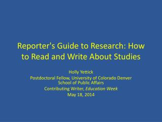 Reporter's Guide to Research: How to Read and Write About Studies