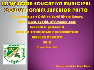 Institución educativa municipal escuela normal superior pasto
